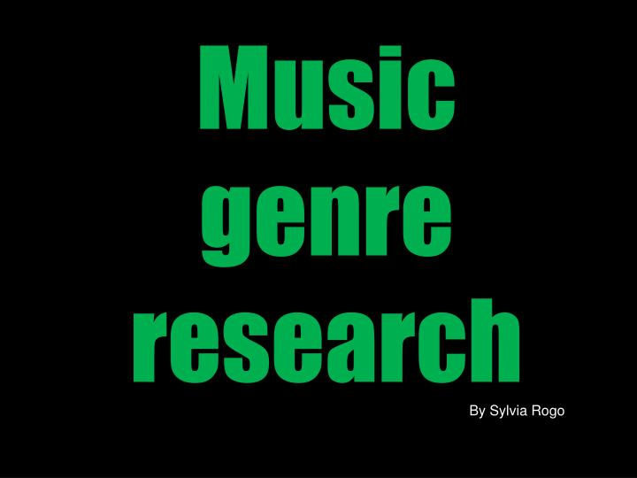 Music genre research