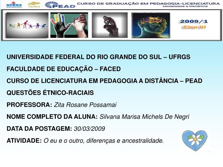 UNIVERSIDADE FEDERAL DO RIO GRANDE DO SUL – UFRGS