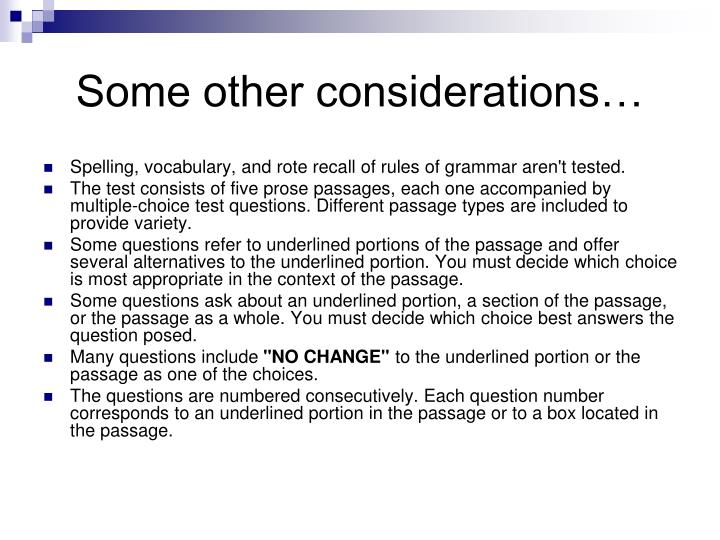 Some other considerations…