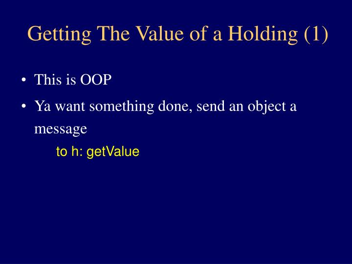 Getting The Value of a Holding (1)