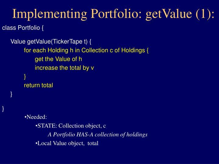 Implementing Portfolio: getValue (1):