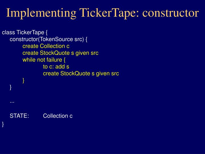 Implementing TickerTape: constructor