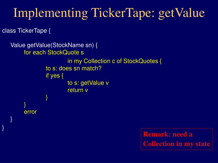 Implementing TickerTape: getValue