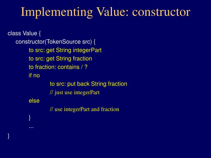 Implementing Value: constructor