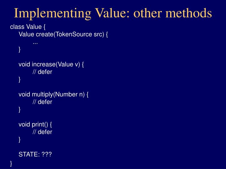 Implementing Value: other methods
