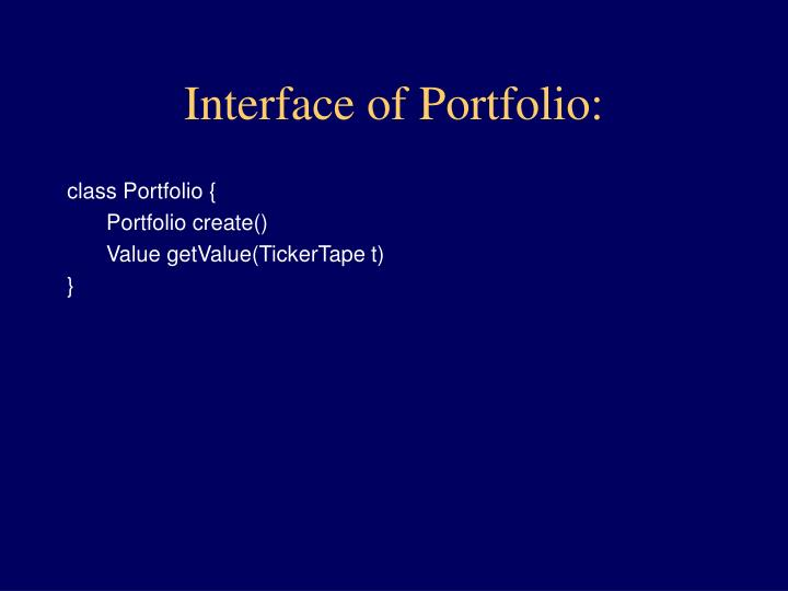 Interface of Portfolio: