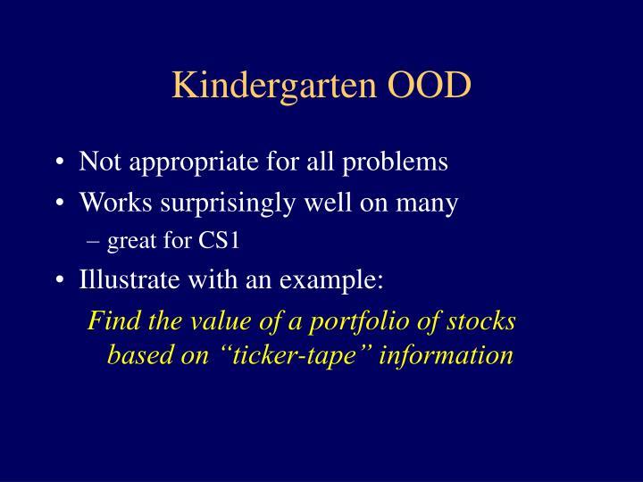 Kindergarten OOD