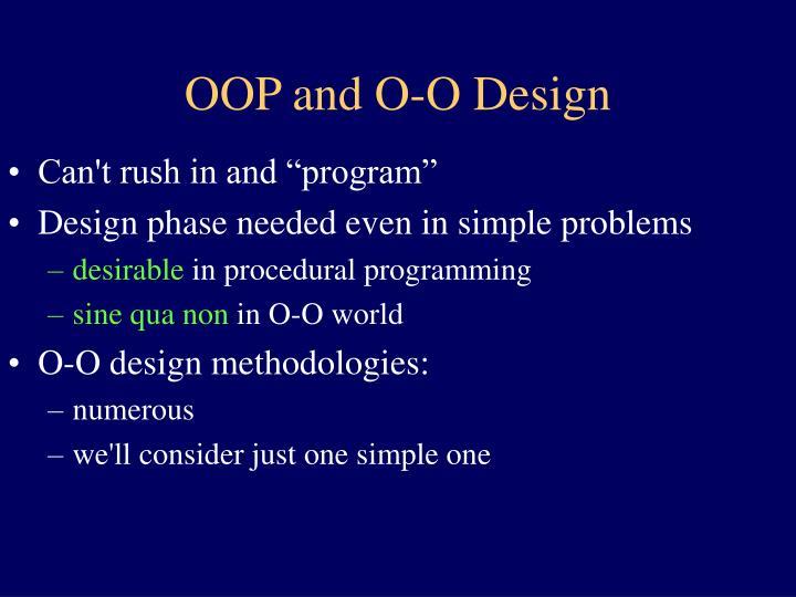OOP and O-O Design
