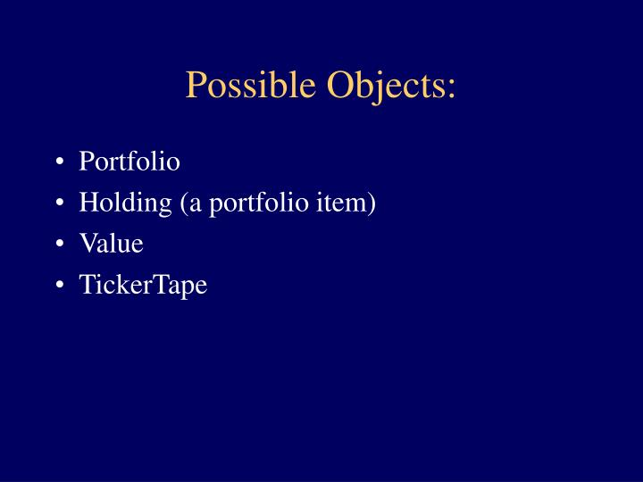 Possible Objects: