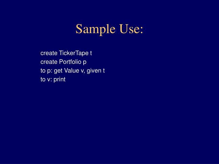 Sample Use: