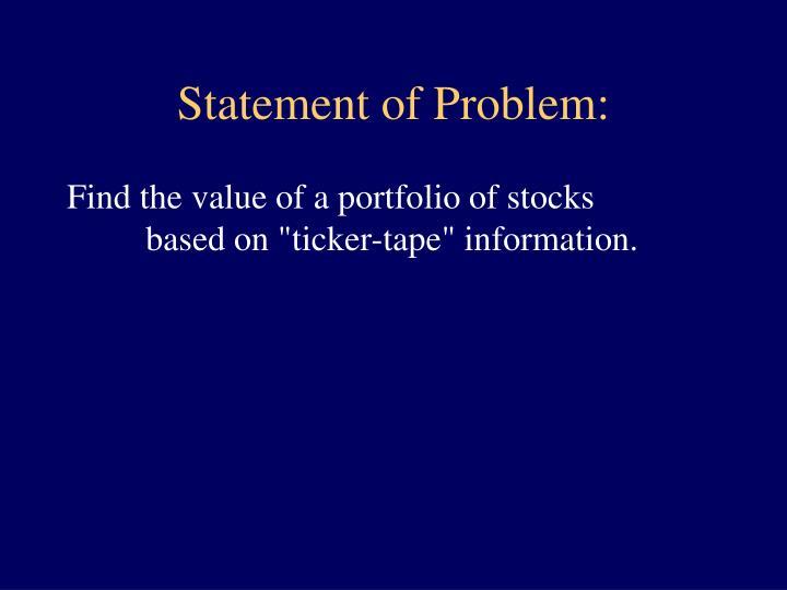 Statement of Problem: