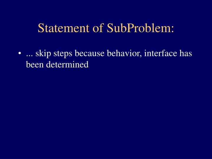Statement of SubProblem: