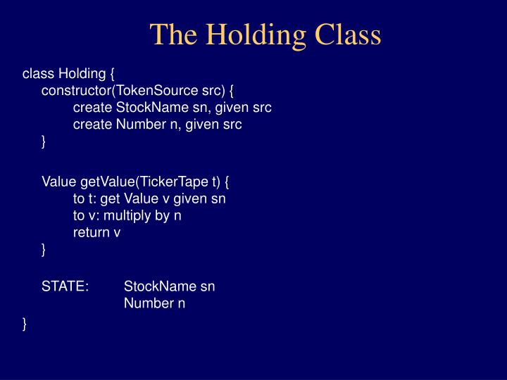 The Holding Class