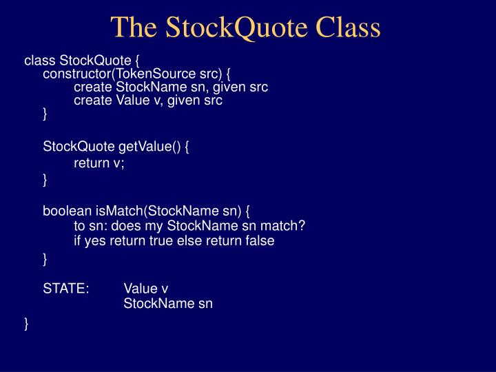 The StockQuote Class