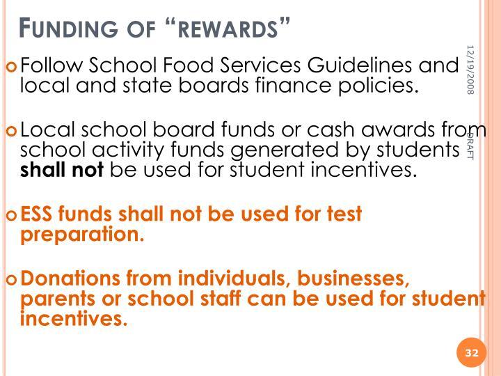 "Funding of ""rewards"""