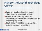 fishery industrial techology center