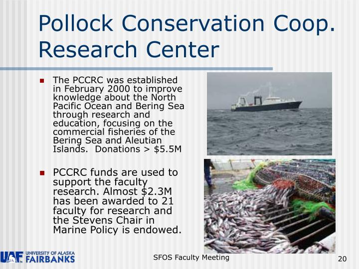 Pollock Conservation Coop. Research Center