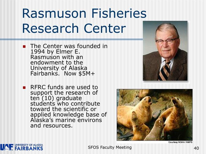 Rasmuson Fisheries Research Center