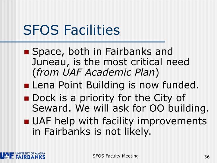 SFOS Facilities