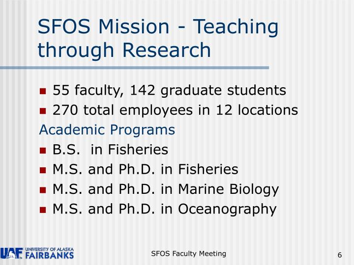 SFOS Mission - Teaching through Research