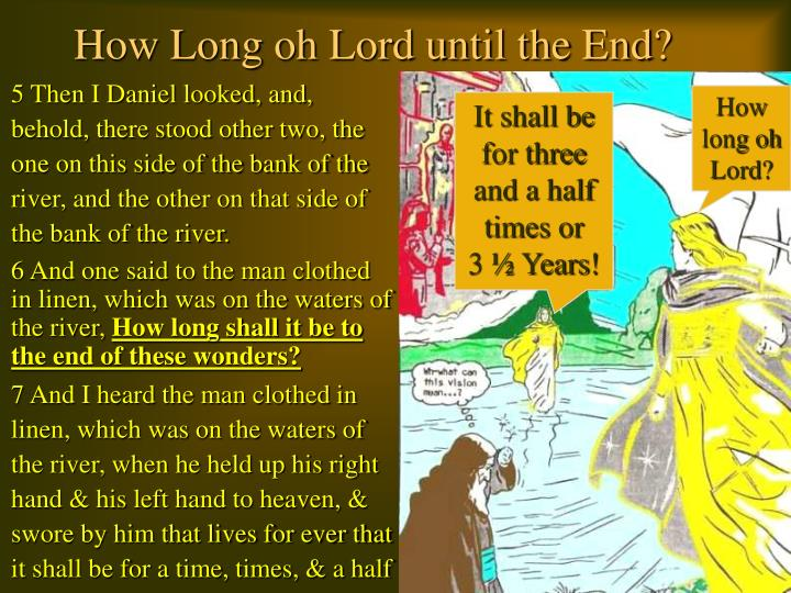How Long oh Lord until the End?