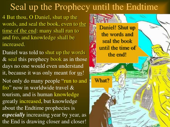 Seal up the Prophecy until the Endtime