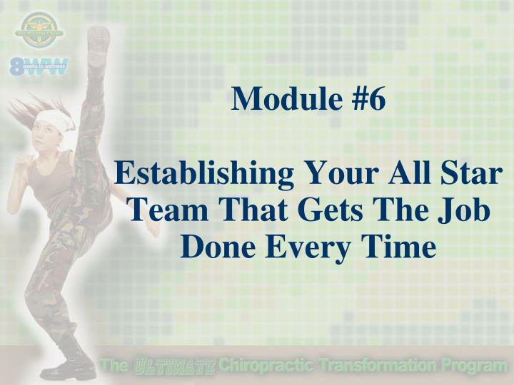 Module 6 establishing your all star team that gets the job done every time