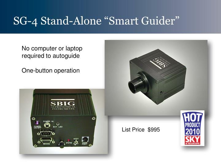"SG-4 Stand-Alone ""Smart Guider"""