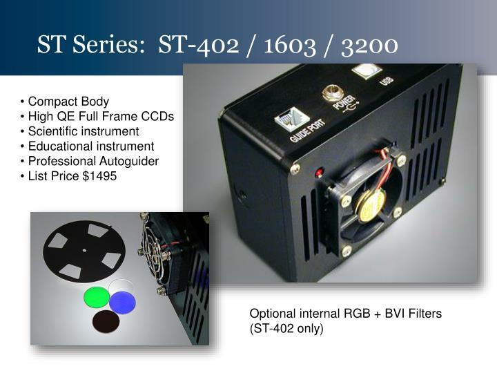ST Series:  ST-402 / 1603 / 3200