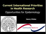 current international priorities in health research opportunities for epidemiology