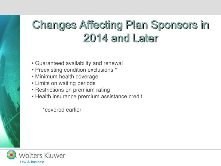 Changes Affecting Plan Sponsors in 2014 and Later