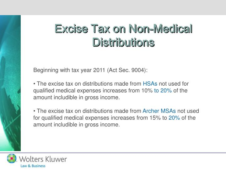 Excise Tax on Non-Medical Distributions