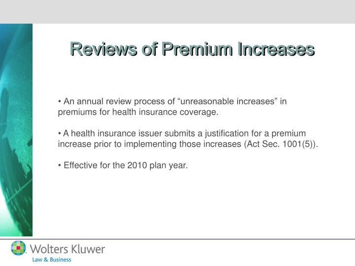 Reviews of Premium Increases