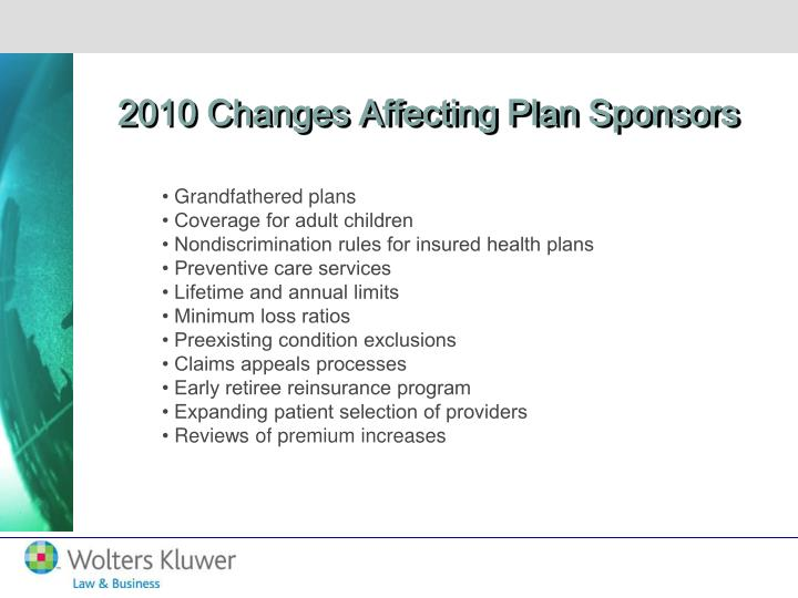 2010 Changes Affecting Plan Sponsors