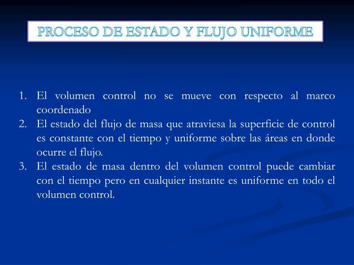 PROCESO DE ESTADO Y FLUJO UNIFORME