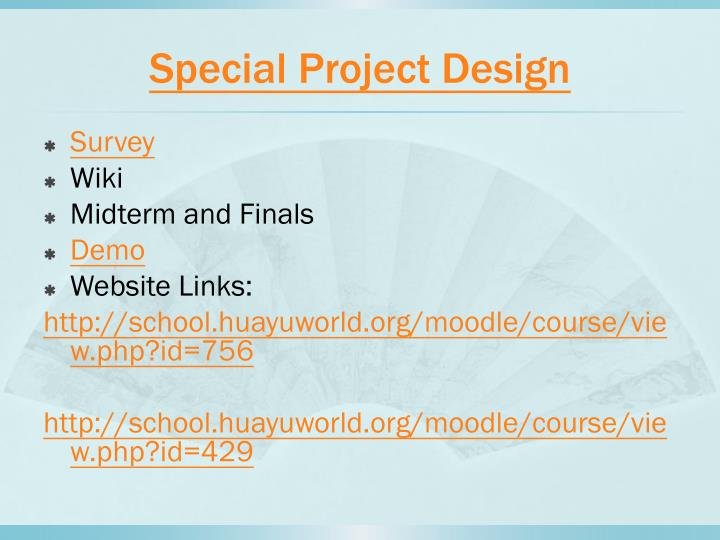 Special project design