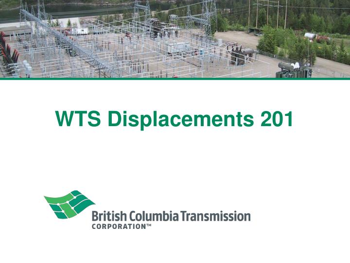 WTS Displacements 201