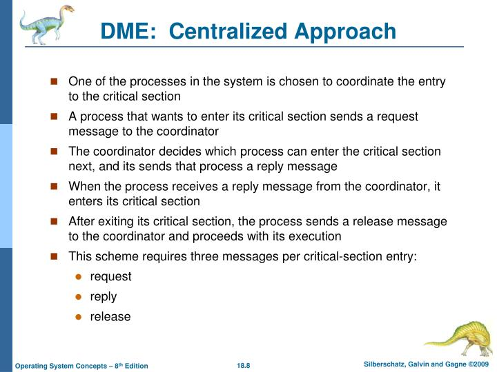 DME:  Centralized Approach