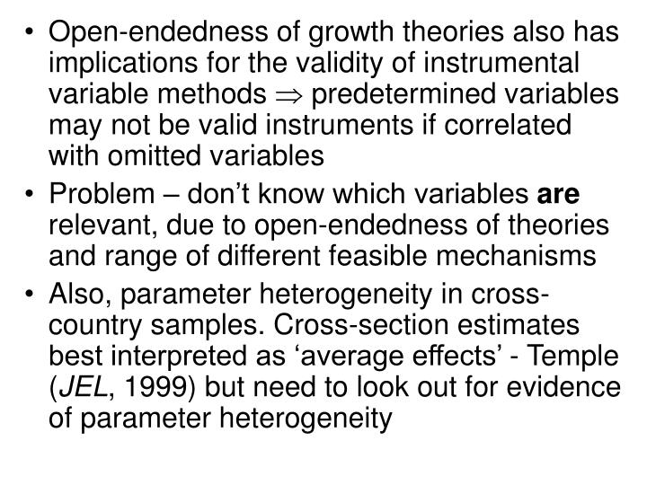 Open-endedness of growth theories also has implications for the validity of instrumental variable methods