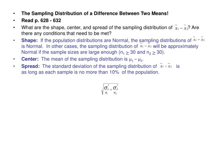 The Sampling Distribution of a Difference Between Two Means!