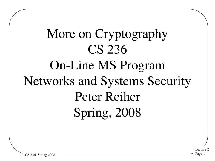 More on Cryptography