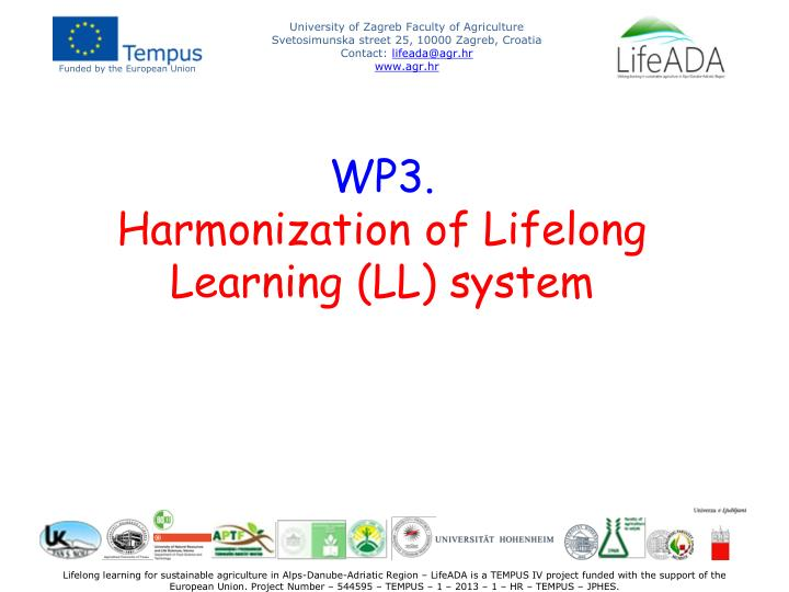 Wp3 harmonization of lifelong learning ll system