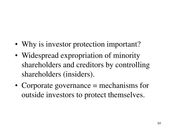 Why is investor protection important?