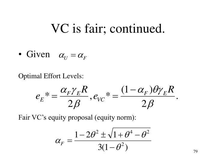 VC is fair; continued.