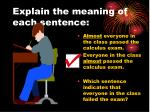 explain the meaning of each sentence