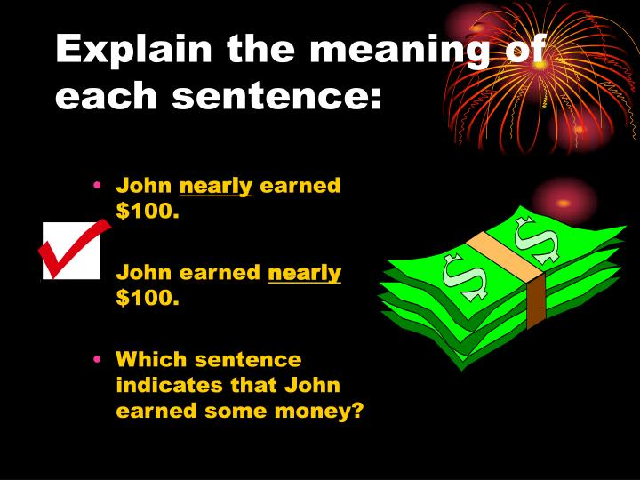 Explain the meaning of each sentence:
