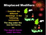 misplaced modifiers1