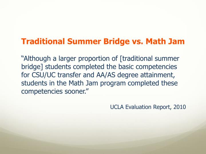 Traditional Summer Bridge vs. Math Jam