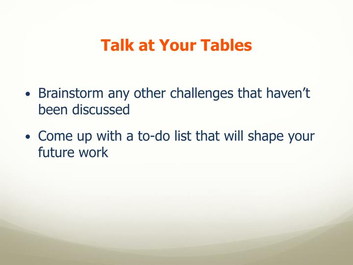 Talk at Your Tables