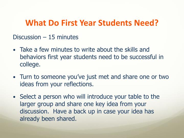 What Do First Year Students Need?